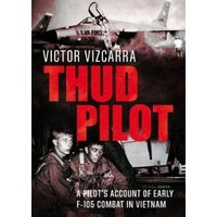 Thud Pilot by Victor Vizcarra Book Used cover
