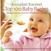 Top 100 Baby Pures by Annabel Karmel Hardback Used cover