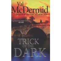 Trick of the Dark by Val Mcdermid Paperback Used cover