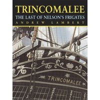 Trincomalee by Andrew D Lambert Hardback Used cover
