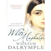 White Mughals by William Dalrymple Paperback Used cover
