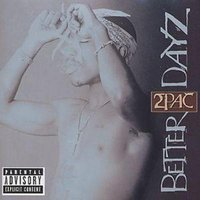 2pac Better Dayz Used CD at Music Magpie Image