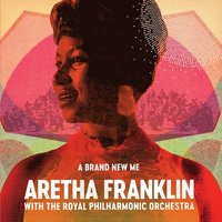 Aretha Franklin with the Royal Philharmonic Orchestra a Brand New Me at Music Magpie Image