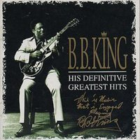 B.B. King His Definitive Greatest Hits Used CD at Music Magpie Image