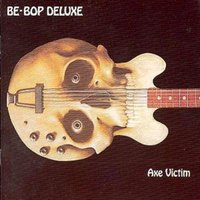 Be Bop Deluxe Axe Victim Used CD at Music Magpie Image
