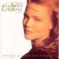 Belinda Carlisle Best of Belinda Carlisle Volume 1 Used CD at Music Magpie Image