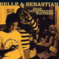 Belle and Sebastian Dear Catastrophe Waitress Used CD at Music Magpie Image