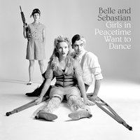 Belle and Sebastian Girls in Peacetime Want to Dance Used CD at Music Magpie Image