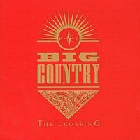 Big Country the Crossing Used CD at Music Magpie Image