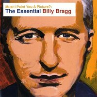 Billy Bragg Must I Paint You a Picture Used CD at Music Magpie Image