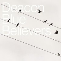 Deacon Blue Believers Used CD at Music Magpie Image