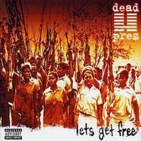 Dead Prez Lets Get Free Used CD at Music Magpie Image