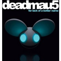Deadmau5 for Lack of a Better Name Used CD at Music Magpie Image