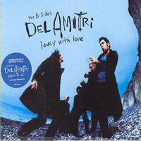 Del Amitri the B-Sides Lousy with Love Used CD at Music Magpie Image