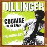 Dillinger Cocaine in My Brain - Anthology Used CD at Music Magpie Image