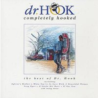 Dr. Hook Completely Hooked the Best of Dr Hook Used CD at Music Magpie Image