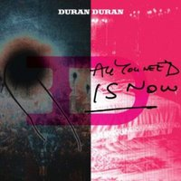 Duran Duran All You Need Is Now Used CD at Music Magpie Image