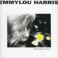 Emmylou Harris Wrecking Ball Us Import Used CD at Music Magpie Image