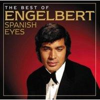 Engelbert Humperdinck Spanish Eyes the Best of Engelbert Used CD at Music Magpie Image