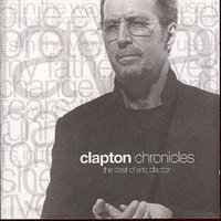 Eric Clapton Chronicles the Best of Eric Clapton Used CD at Music Magpie Image