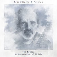 Eric Clapton & Friends the Breeze an Appreciation of Jj Cale Used CD at Music Magpie Image