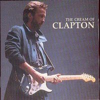 Eric Clapton the Cream of Eric Clapton Used CD at Music Magpie Image