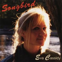 Eva Cassidy Songbird Used CD at Music Magpie Image
