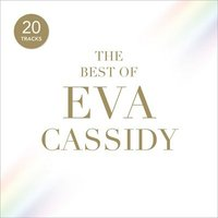 Eva Cassidy the Best of Eva Cassidy Used CD at Music Magpie Image