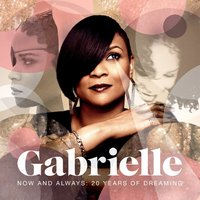 Gabrielle Now and Always 20 Years of Dreaming Used CD at Music Magpie Image