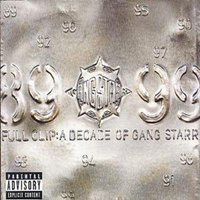 Gang Starr Full Clip a Decade of Gang Starr Used CD at Music Magpie Image