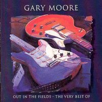 Gary Moore Out in the Fields the Very Best of Gary Moore Used CD at Music Magpie Image