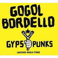 Gogol Bordello Gypsy Punks Underdog World Strike Used CD at Music Magpie Image