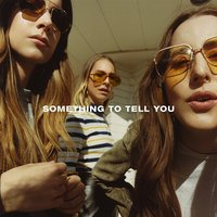 Haim Something to Tell You Used CD at Music Magpie Image