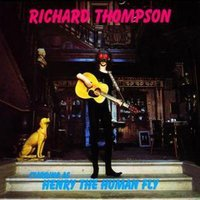 Richard Thompson Henry the Human Fly Used CD at Music Magpie Image