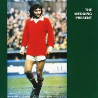 The Wedding Present George Best Plus Used CD at Music Magpie Image
