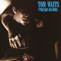 Tom Waits Foreign Affairs Used CD at Music Magpie Image