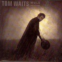 Tom Waits Mule Variations Used CD at Music Magpie Image