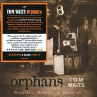 Tom Waits Orphans - Brawlers Bawlers and Bastards Used CD at Music Magpie Image