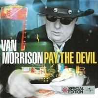Van Morrison Pay the Devil Used CD at Music Magpie Image