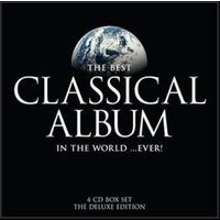 Various Composers the Best Classical Album in the World Ever Used CD at Music Magpie Image