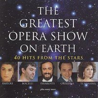 Various Composers the Greatest Opera Show on Earth Used CD at Music Magpie Image