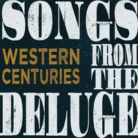 Western Centuries Songs from the Deluge Used CD at Music Magpie Image