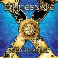 Whitesnake Good to Be Bad Used CD at Music Magpie Image
