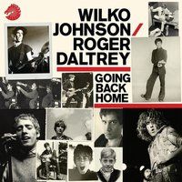 Wilko Johnson & Roger Daltrey Going Back Home Used CD at Music Magpie Image