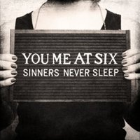 You Me at Six Sinners Never Sleep Used CD at Music Magpie Image