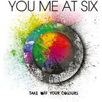 You Me at Six Take off Your Colours Used CD at Music Magpie Image